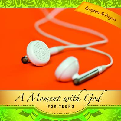 A Moment with God for Teens by Lisa Flinn