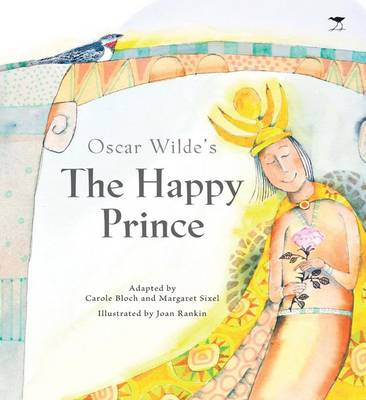 The Happy Prince by Carole Bloch, Margaret Sixel