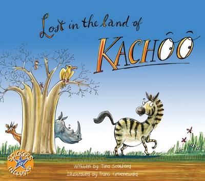 Lost in the Land of Kachoo by Tina Scotford