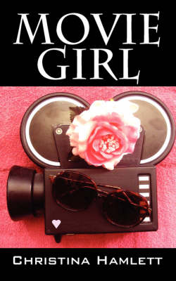 Movie Girl by Christina Hamlett