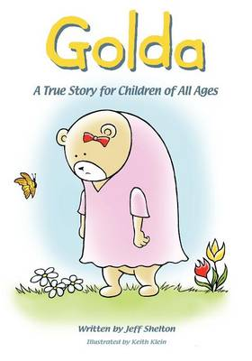 Golda A True Story for Children of All Ages by Jeff Shelton