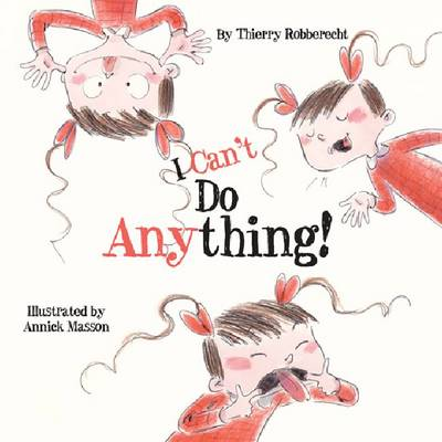 I Can't Do Anything! by Thierry Robberecht