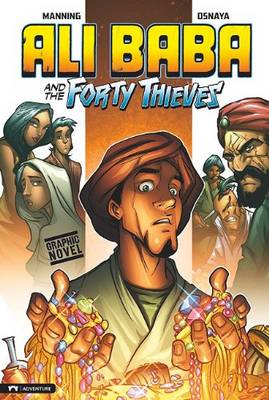 Ali Baba and the Forty Thieves by Matthew K. Manning