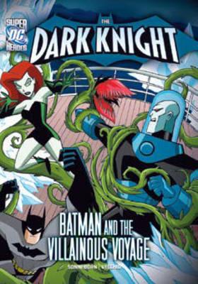 Batman & the Villainous Voyage by Scott Sonneborn