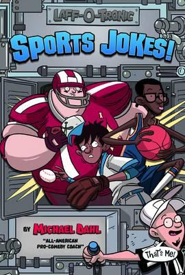 Laff-O-Tronic Sports Jokes! by Michael Dahl