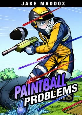 Paintball Problems by Jake Maddox, Eric Stevens, Steve Brezenoff