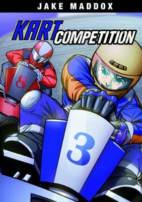 Kart Competition by Jake Maddox
