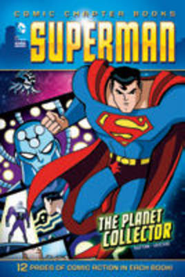 Superman The Planet Collector by Scott E. Sutton