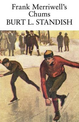 Frank Merriwell's Chums by Burt L Standish