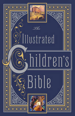 The Illustrated Children's Bible by Henry A. Sherman, Charles Foster Kent