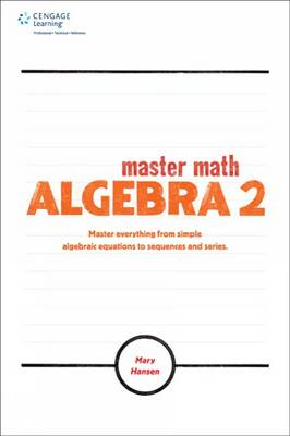 Master Math Algebra 2 by Mary Hansen
