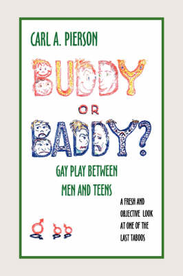 Buddy or Baddy? by Carl A. Pierson