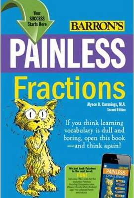 Painless Fractions by Aleyce B. Cummings