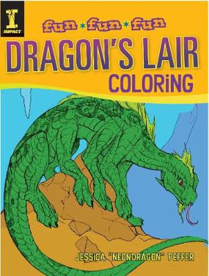 Dragon's Lair Coloring by J.  Neon Dragon Peffer