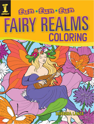 Fairy Realms Coloring by Barbara Lanza