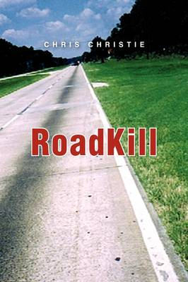 Roadkill by Chris Christie