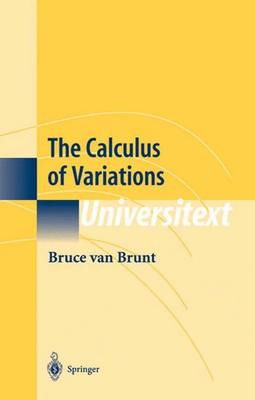 The Calculus of Variations by Bruce van Brunt