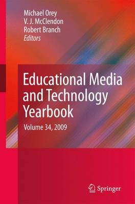 Educational Media and Technology Yearbook by Michael Orey