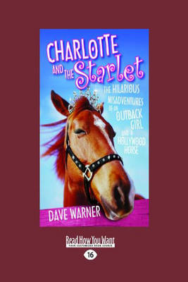 Charlotte and the Starlet by Dave Warner