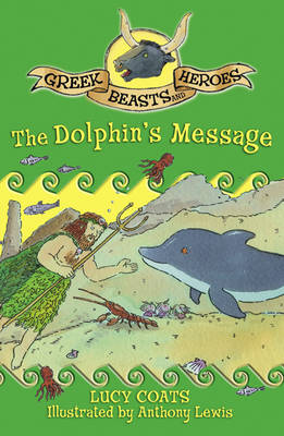 The Dolphin's Message by Lucy Coats