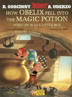How Obelix Fell into the Magic Potion by Rene Goscinny