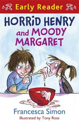 Horrid Henry and Moody Margaret by Francesca Simon