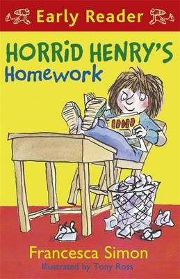 Horrid Henry's Homework by Francesca Simon