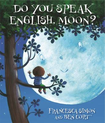 Do You Speak English, Moon? by Francesca Simon