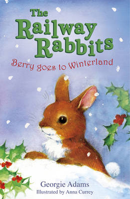 Berry Goes to Winterland by Georgie Adams