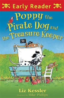 Poppy the Pirate Dog and the Treasure Keeper by Liz Kessler