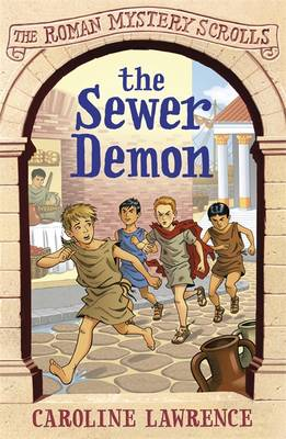 The Sewer Demon by Caroline Lawrence