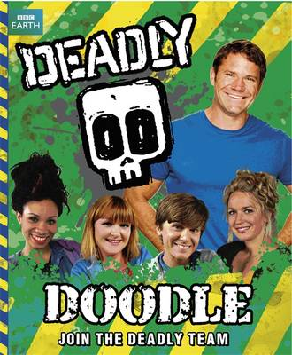 Deadly Doodle Book by Steve Backshall