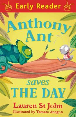 Anthony Ant Saves the Day by Lauren St. John
