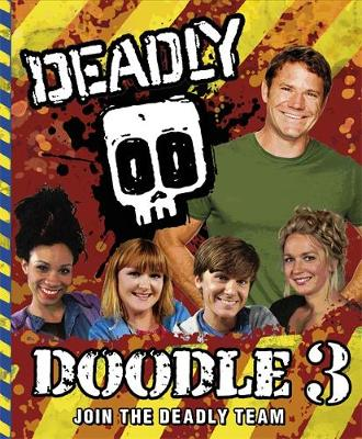 Deadly Doodle by Steve Backshall