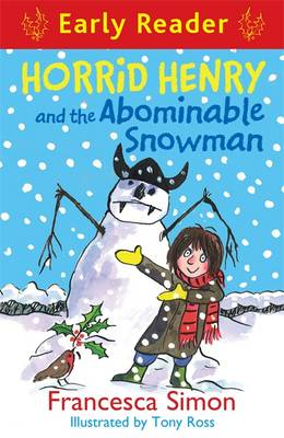 Horrid Henry and the Abominable Snowman by Francesca Simon