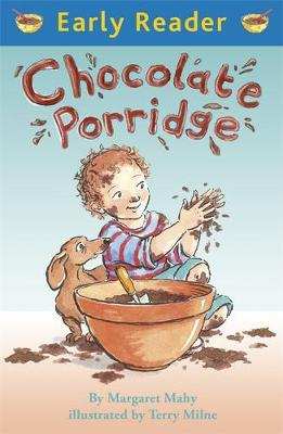 Chocolate Porridge by Margaret Mahy