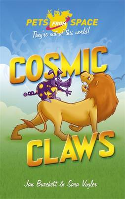 Cosmic Claws by Jan Burchett, Sara Vogler