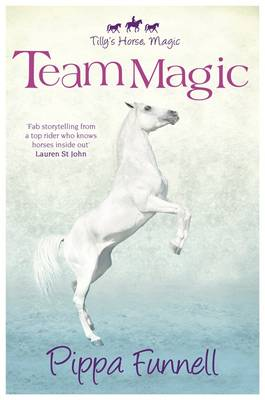 Team Magic by Pippa Funnell
