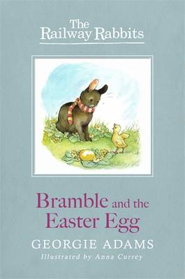 Bramble and the Easter Egg by Georgie Adams