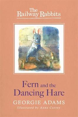 Fern and the Dancing Hare by Georgie Adams
