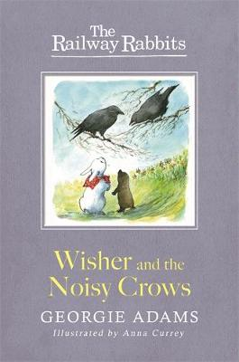 Wisher and the Noisy Crows by Georgie Adams