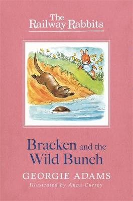 Bracken and the Wild Bunch Book 11 by Georgie Adams