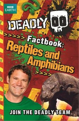 Reptiles and Amphibians by Steve Backshall