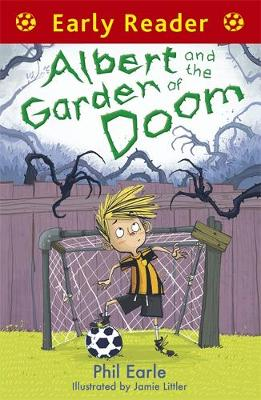 Albert and the Garden of Doom by Phil Earle