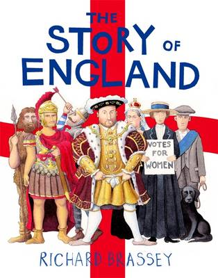 The Story of England by Richard Brassey