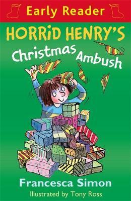 Horrid Henry's Christmas Ambush by Francesca Simon