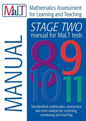 Malt Stage Two (Tests 8-11) Manual (Mathematics Assessment for Learning and Teaching) by Julian Williams