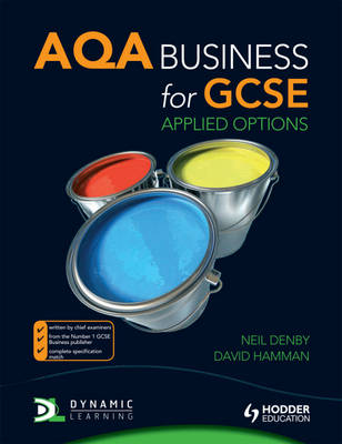 AQA Business for GCSE Applied Options by Neil Denby, David Hamman