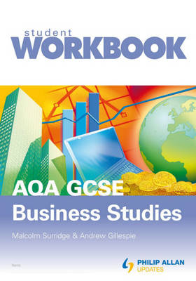 AQA GCSE Business Studies Workbook, Virtual Pack by A. Gillespie, Malcolm Surridge