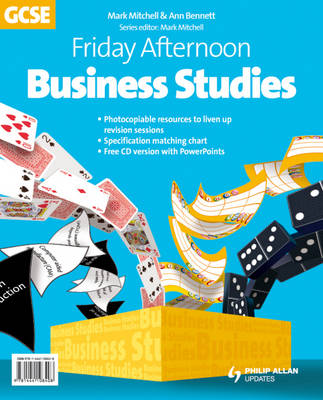 Friday Afternoon Business Studies GCSE Resource Resource Pack by Mark Mitchell, Anne Bennett